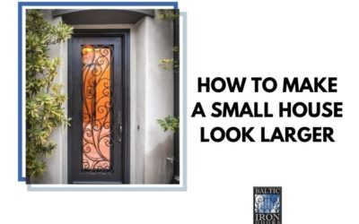 HOW TO MAKE A SMALL HOUSE LOOK LARGER