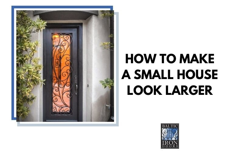 How-to-Make-a-Small-House-Look-Larger